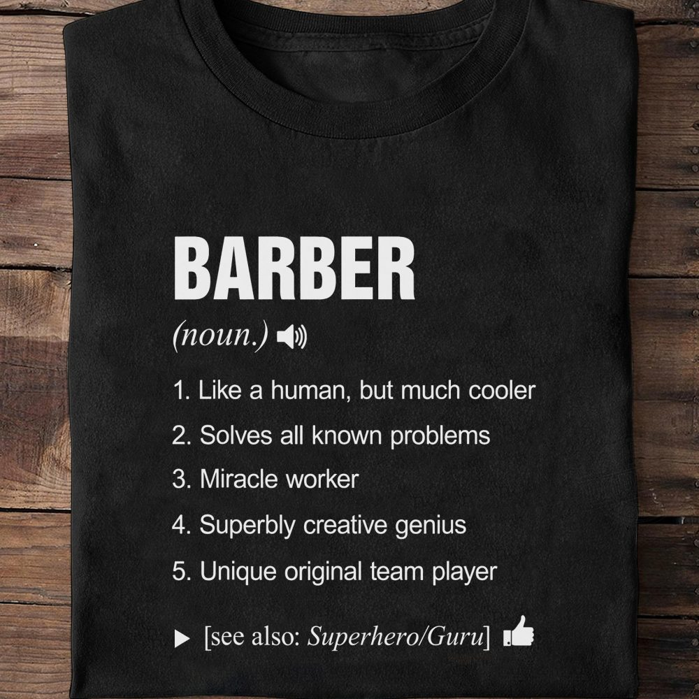 Barber Definition Shirt