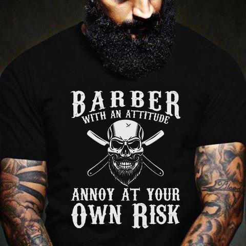 Barber With An Attitude Shirt