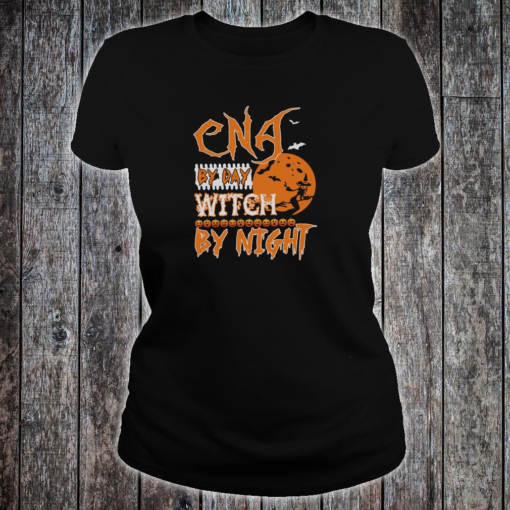 CNA by day witch by night shirt ladies tee