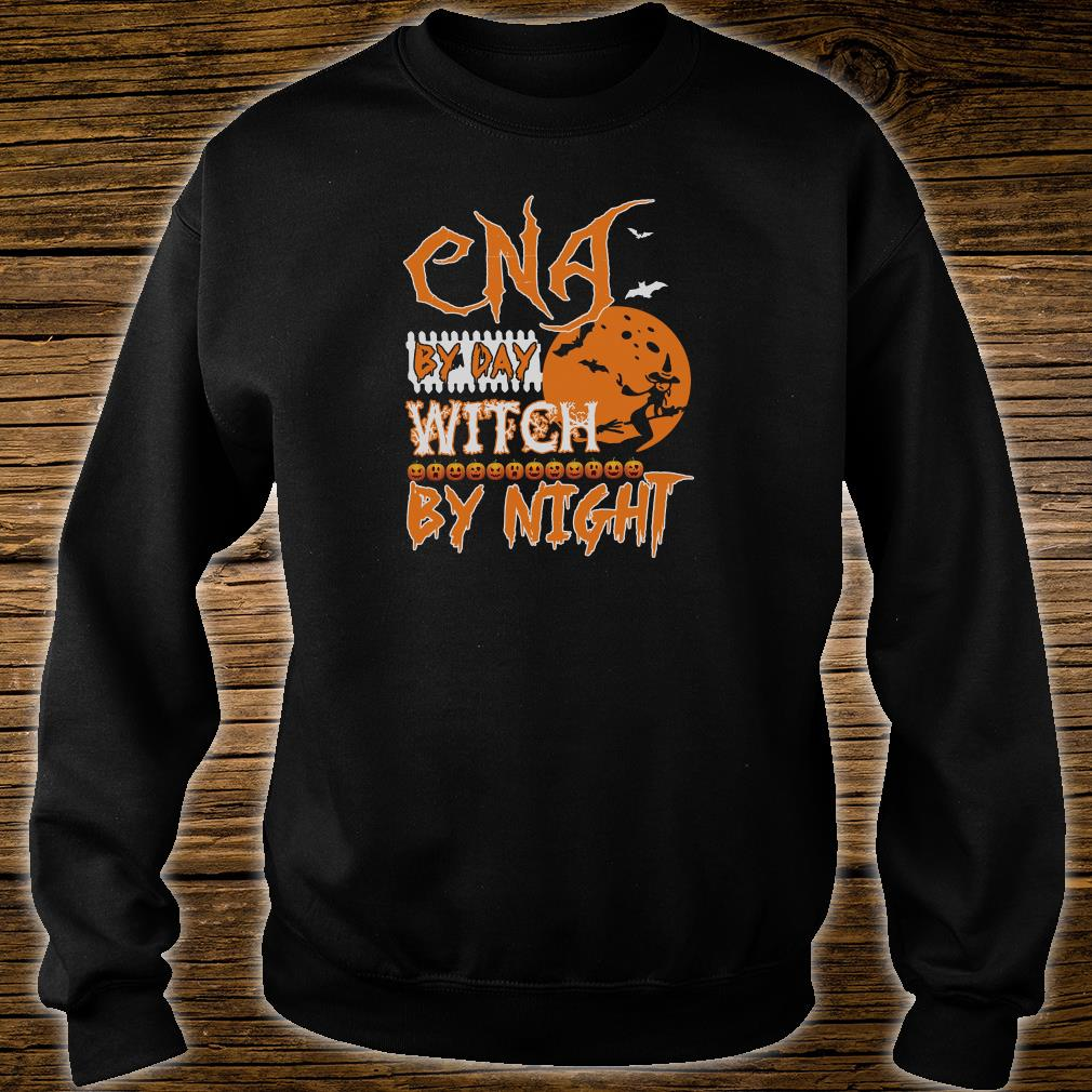 CNA by day witch by night shirt sweater