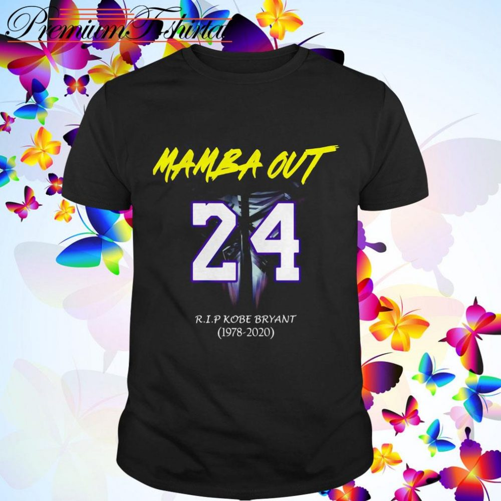 Mamba Out Number 24 RIP Kobe Bryant 1978 - 2020 Shirt