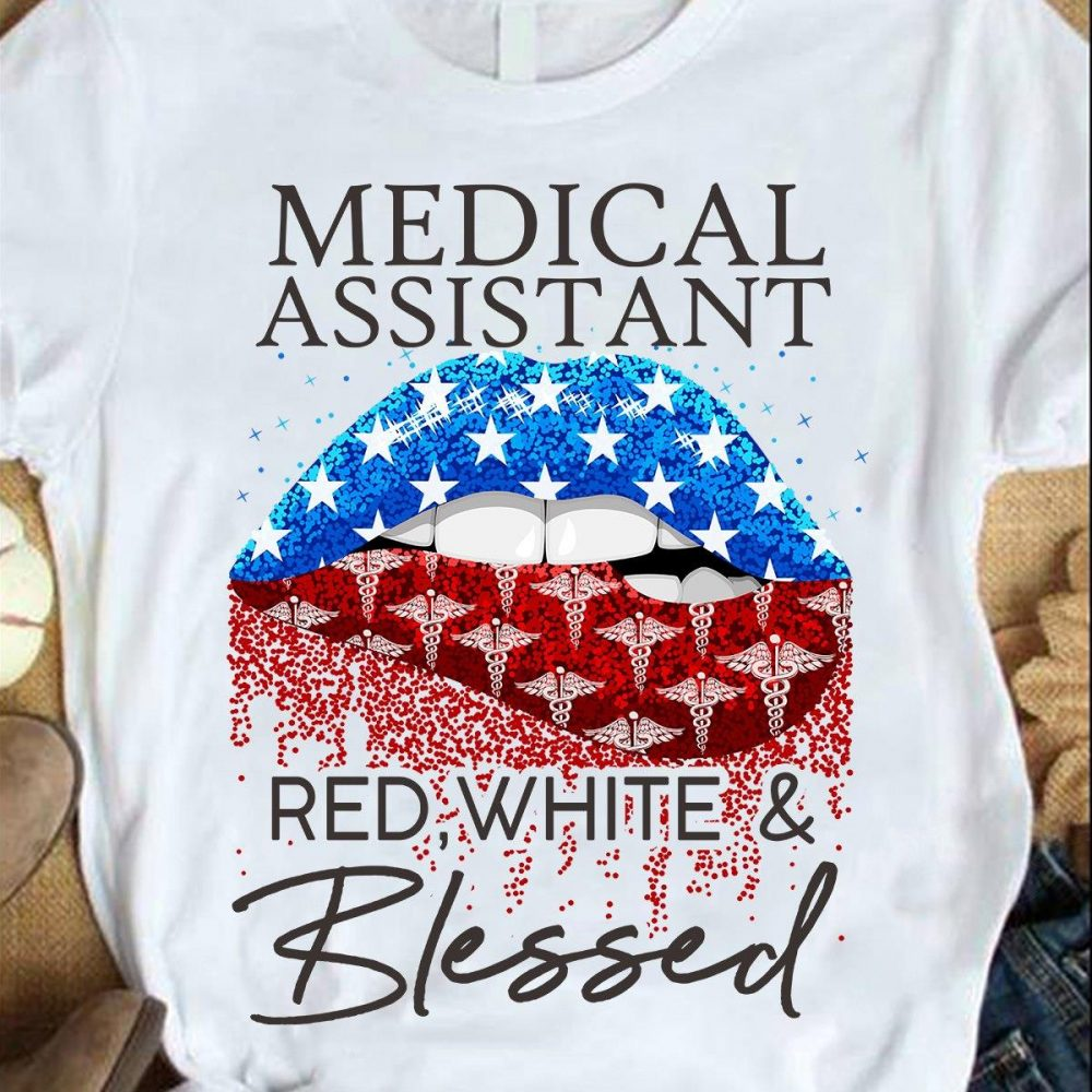 Medical Assistant Red White And Blessed Shirt