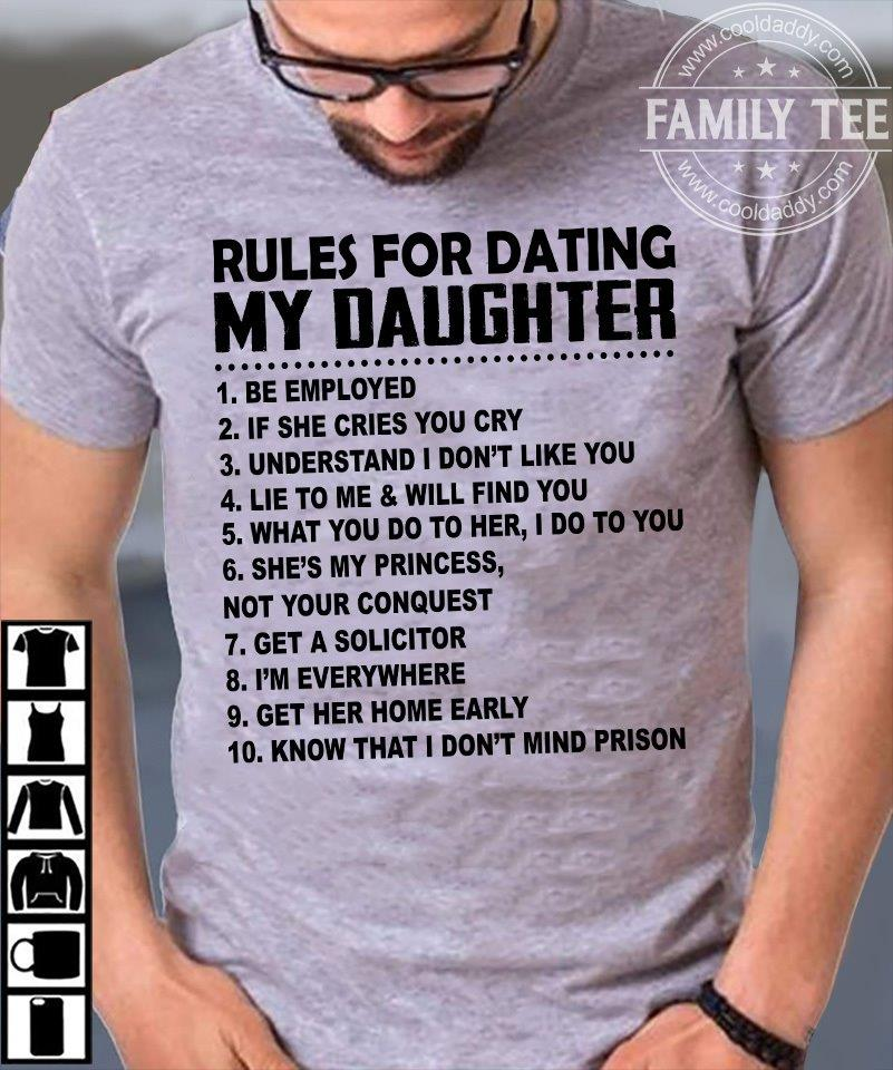 Official Rules For Dating My Daughter Shirt Hoodie Tank Top And Sweater