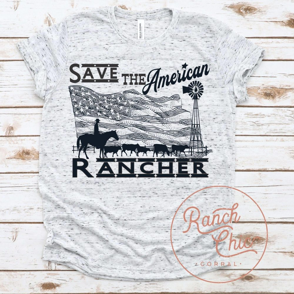 Save The American Rancher Shirt