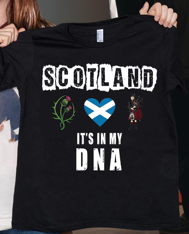 Scotland It's In My DNA Shirt