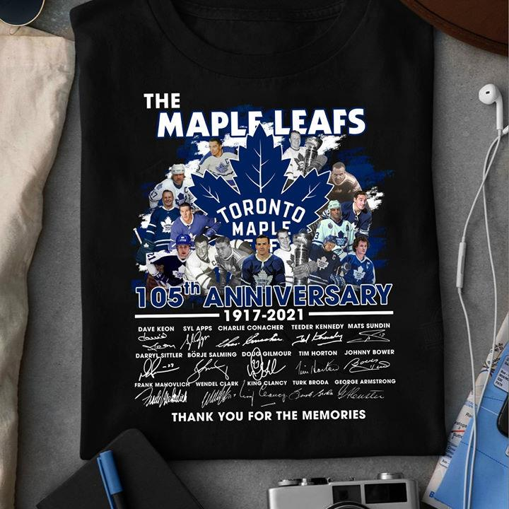 The Maple Leafs 105th Anniversary 1917 - 2021 Members Signature And Thank You For The Memories Shirt